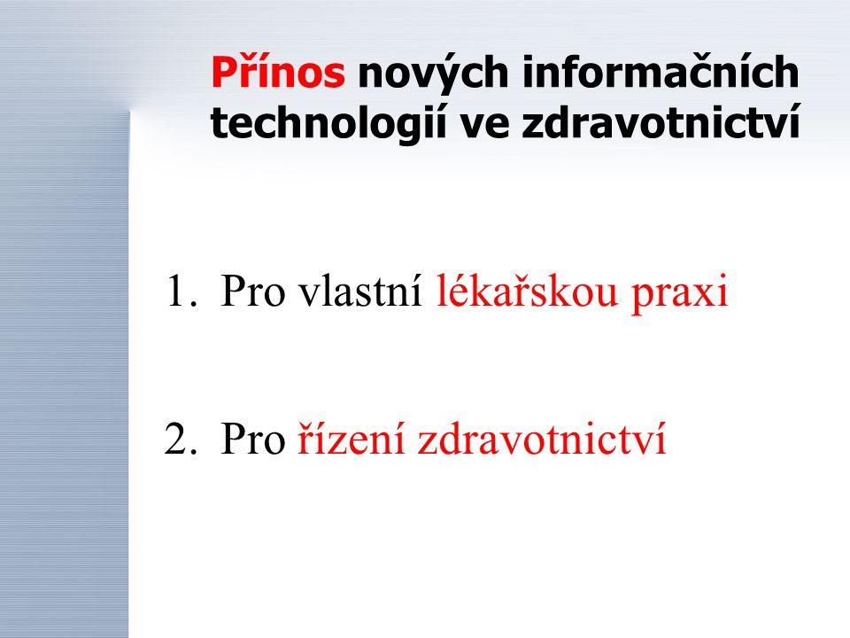 Přínos nových informačních technologií ve zdravotnictví