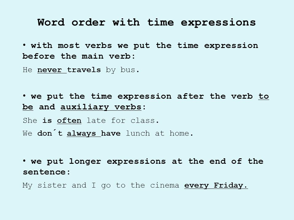 Word order with time expressions