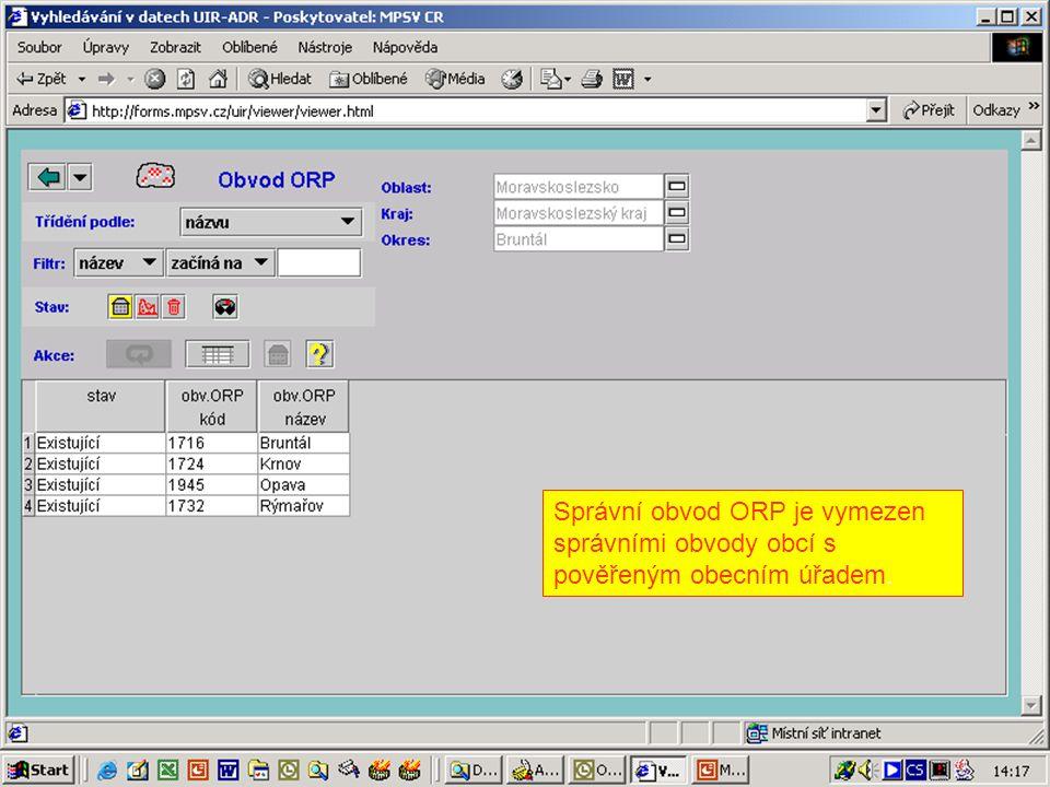 Správní obvod ORP je vymezen správními obvody obcí s pověřeným obecním úřadem.