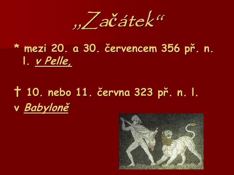 ,,Začátek'' † 10. nebo 11. června 323 př. n. l.