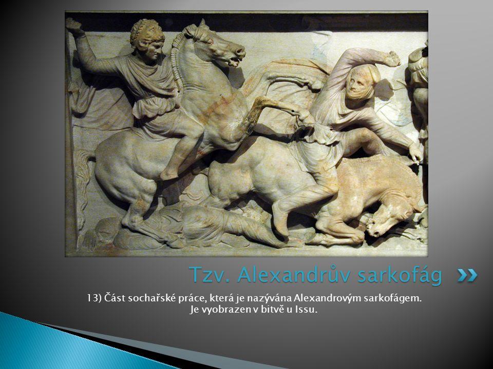 Tzv. Alexandrův sarkofág