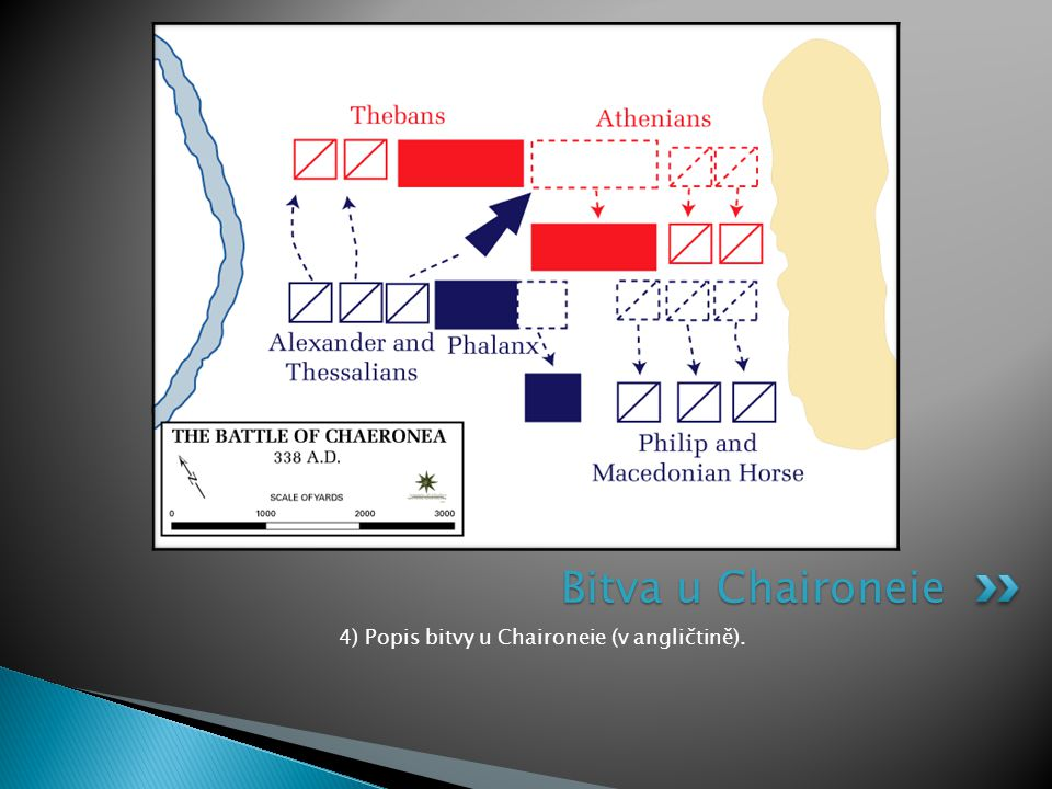 4) Popis bitvy u Chaironeie (v angličtině).