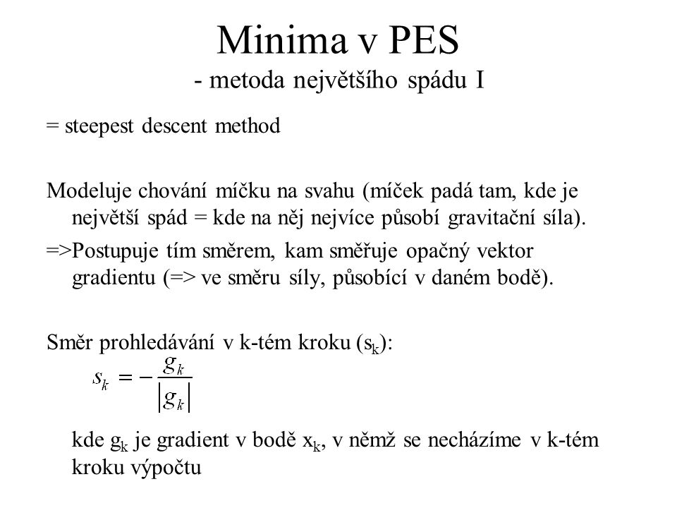 Minima v PES - metoda největšího spádu I