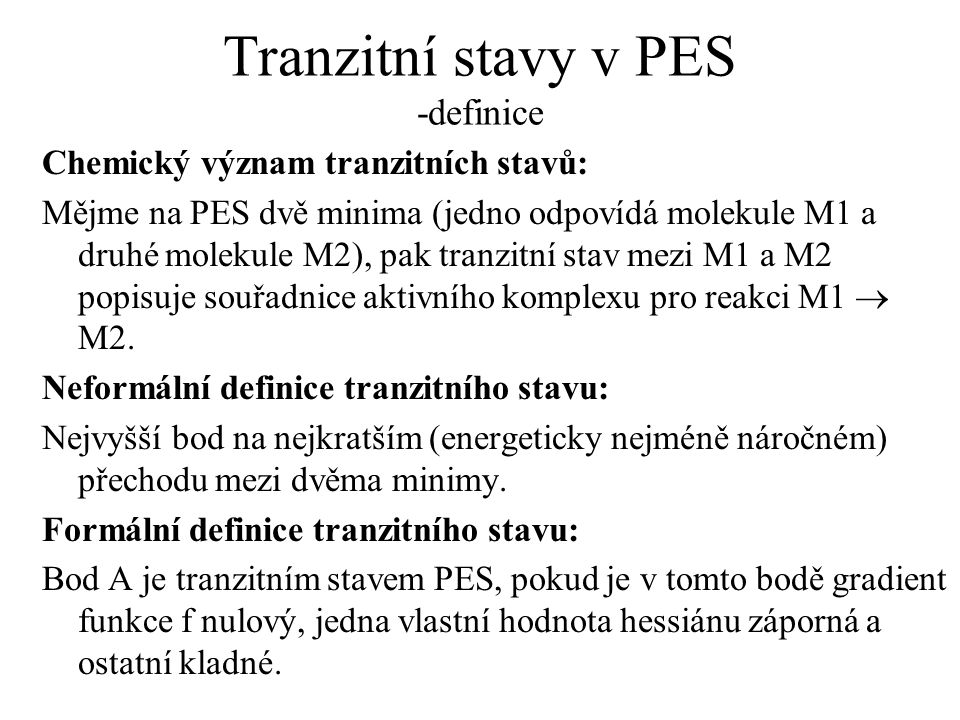 Tranzitní stavy v PES -definice