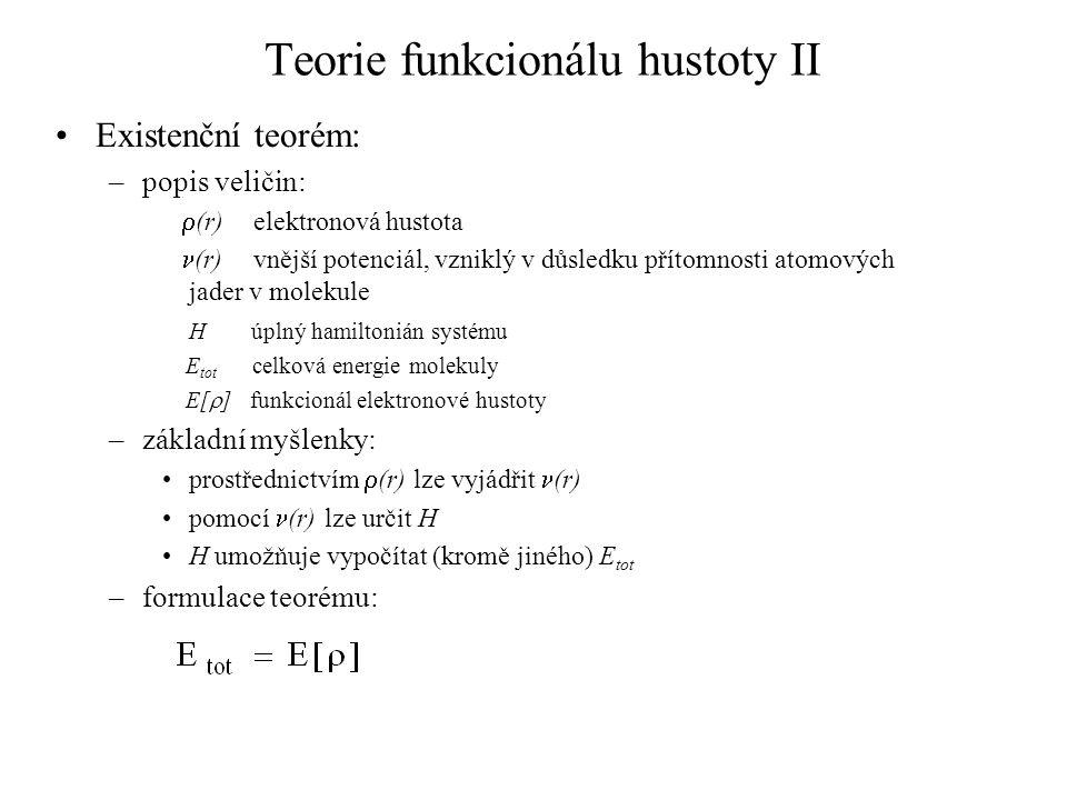 Teorie funkcionálu hustoty II
