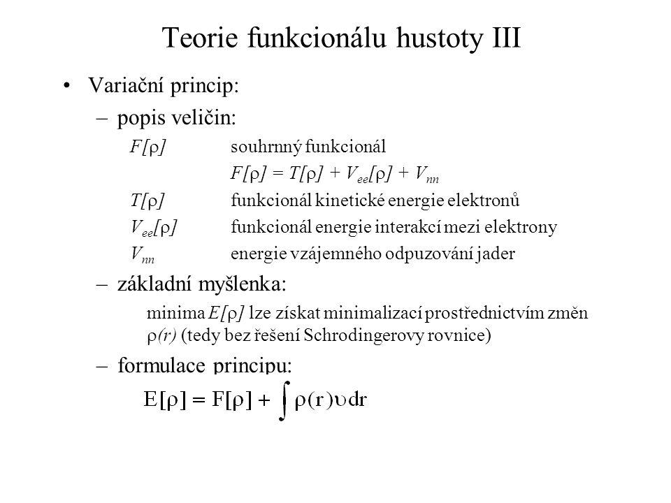 Teorie funkcionálu hustoty III