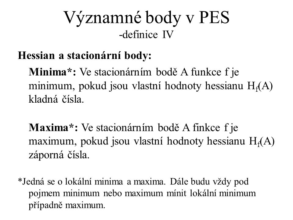 Významné body v PES -definice IV
