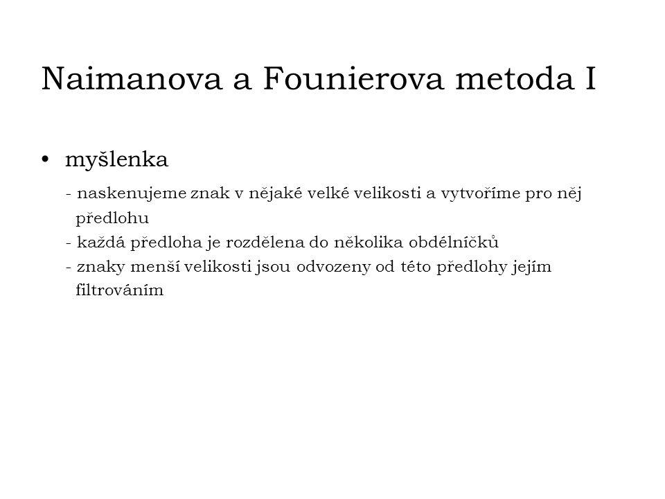 Naimanova a Founierova metoda I