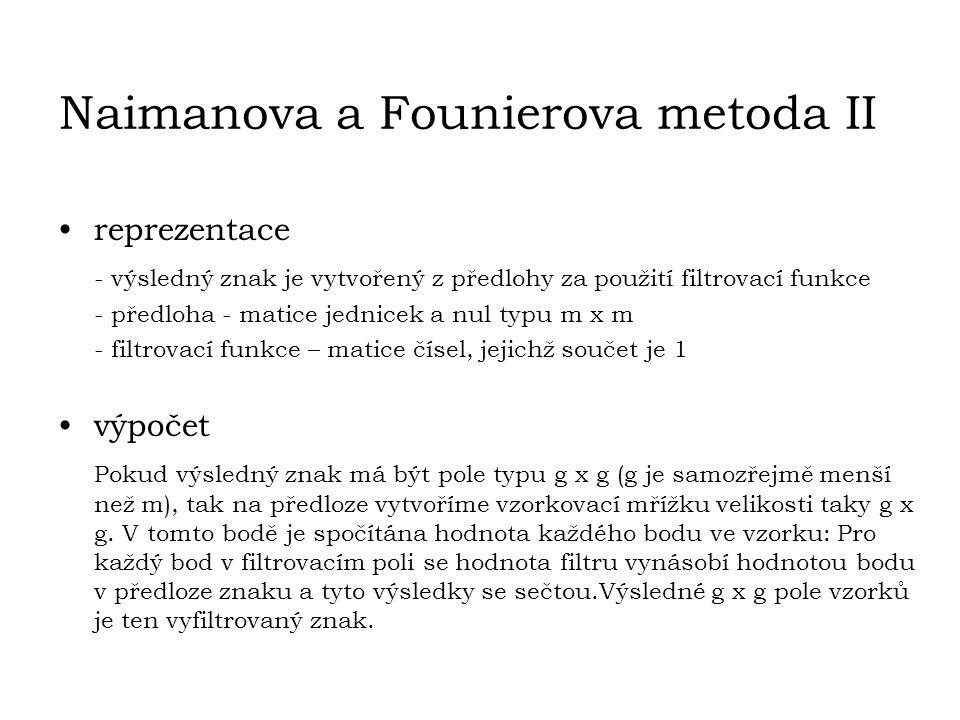 Naimanova a Founierova metoda II
