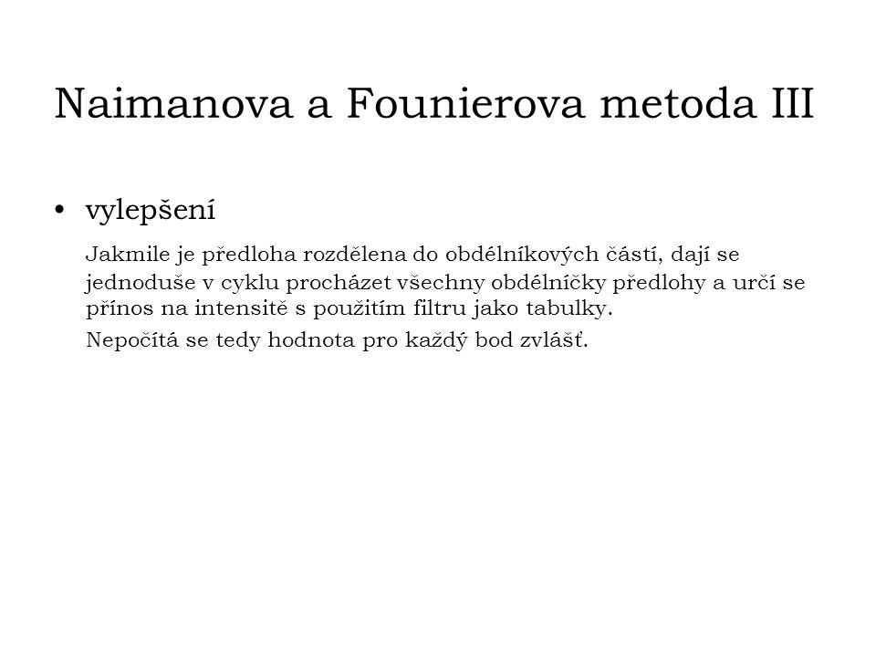 Naimanova a Founierova metoda III