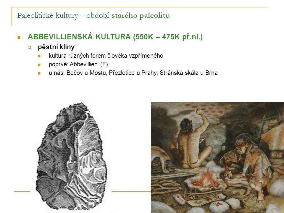 Paleolitické kultury – období starého paleolitu