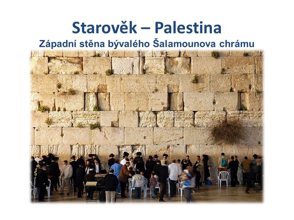 Západní stěna bývalého Šalamounova chrámu