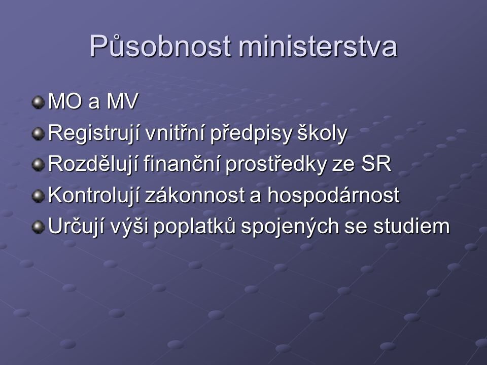 Působnost ministerstva