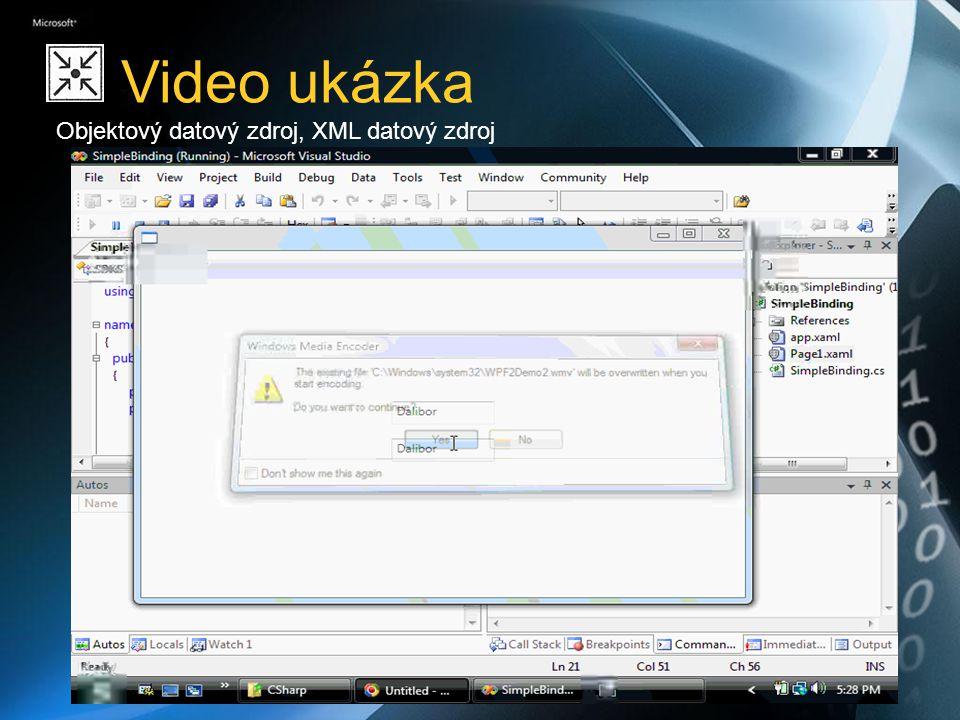Video ukázka Objektový datový zdroj, XML datový zdroj