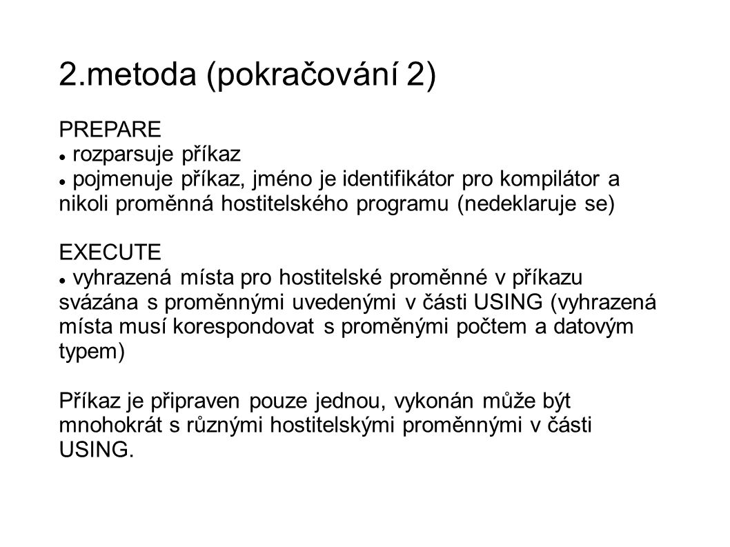 2.metoda (pokračování 2)