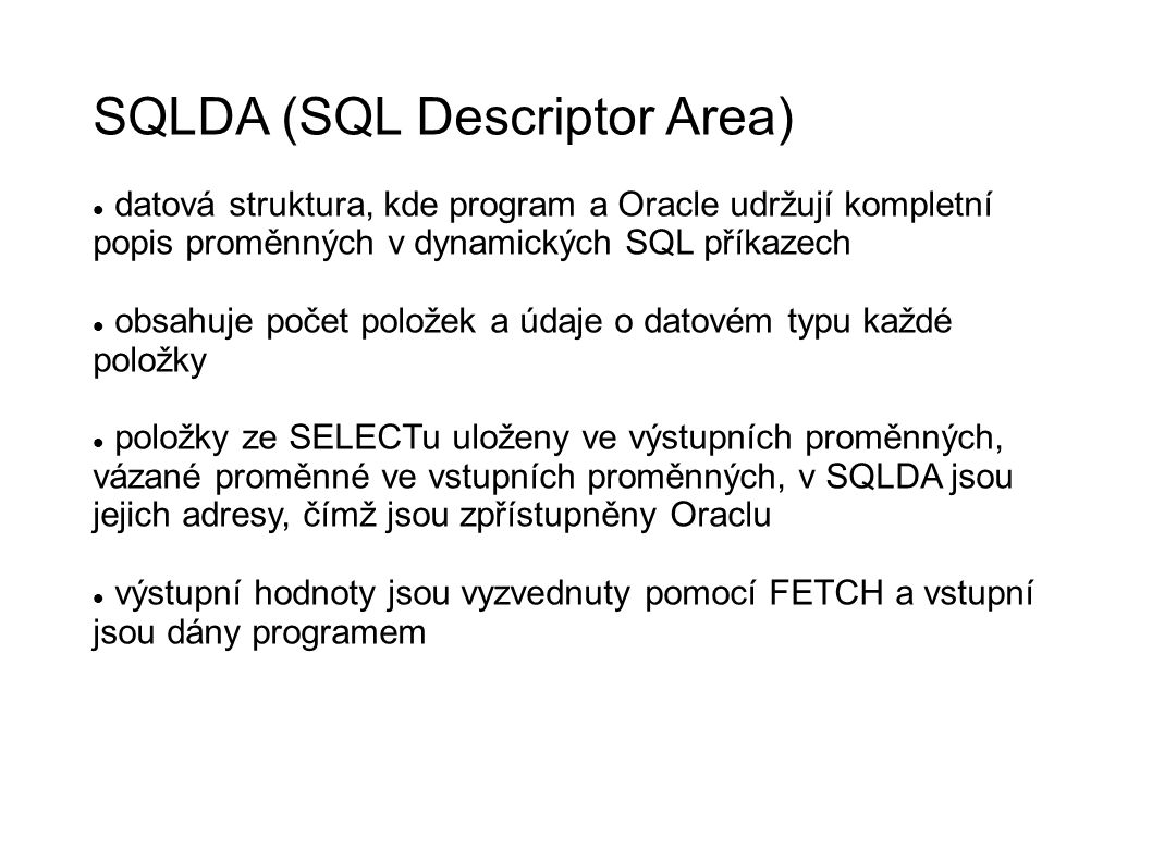 SQLDA (SQL Descriptor Area)‏