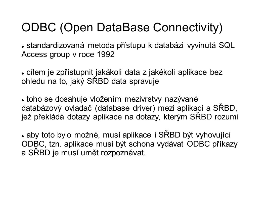 ODBC (Open DataBase Connectivity)‏