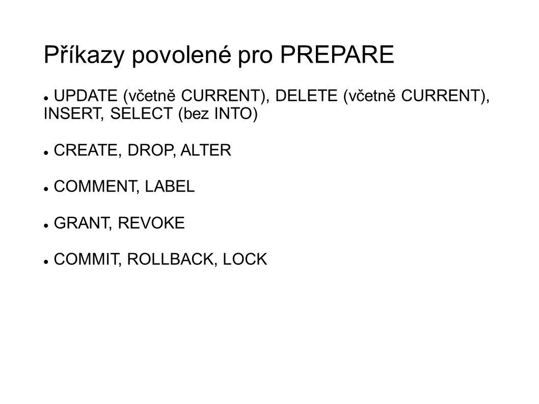 Příkazy povolené pro PREPARE