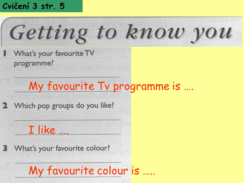 My favourite Tv programme is ….