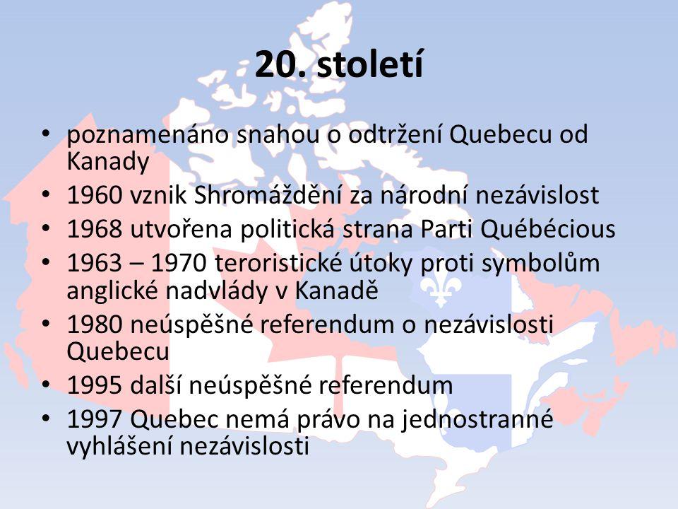 20. století poznamenáno snahou o odtržení Quebecu od Kanady