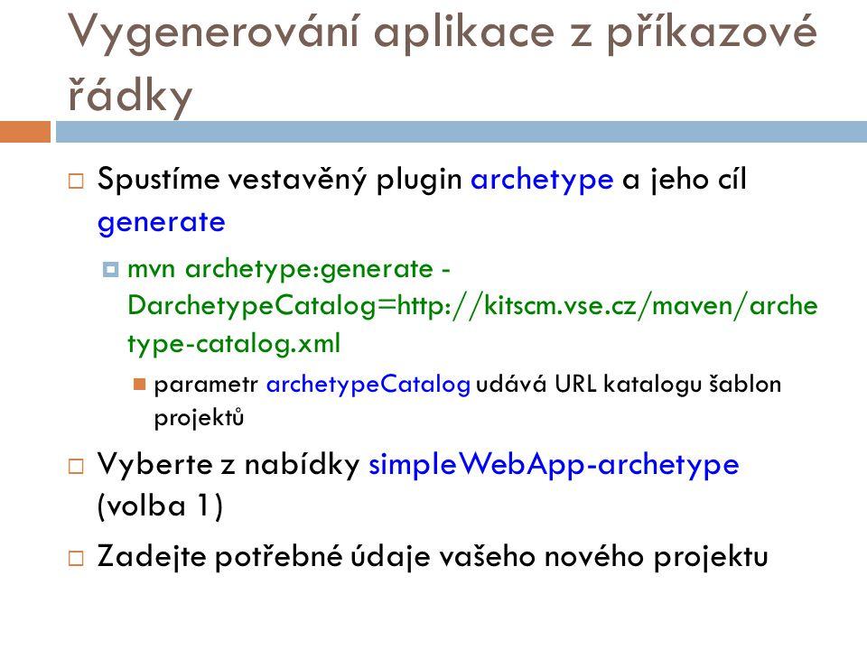 Vygenerování aplikace z příkazové řádky