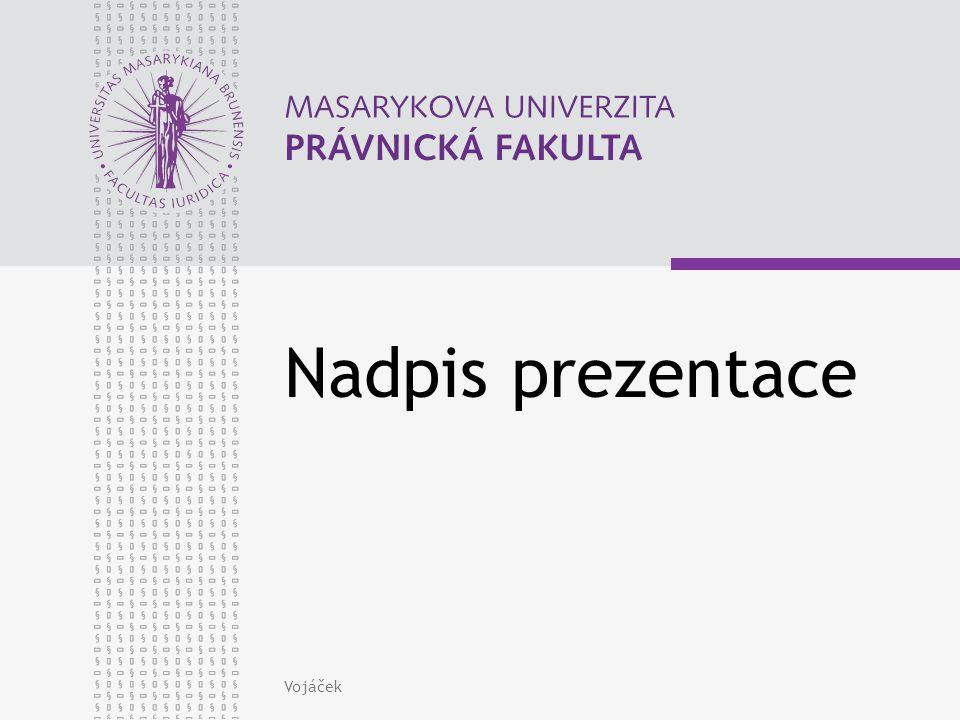Nadpis prezentace Vojáček