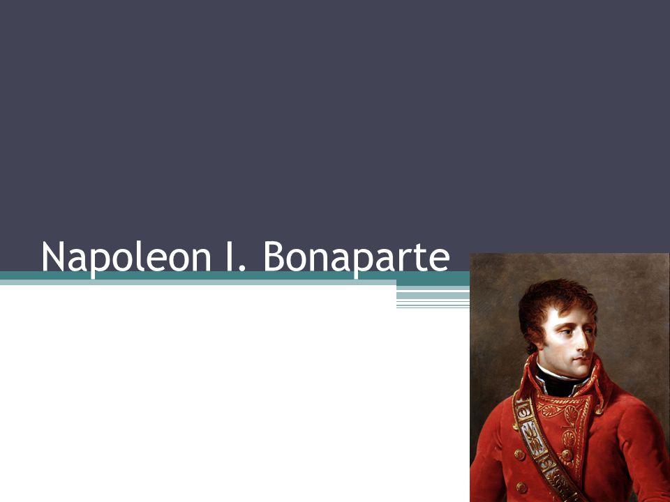 Napoleon I. Bonaparte