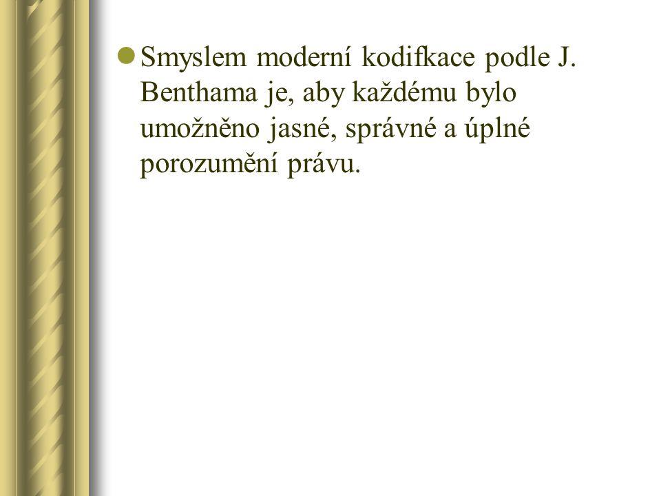 Smyslem moderní kodifkace podle J