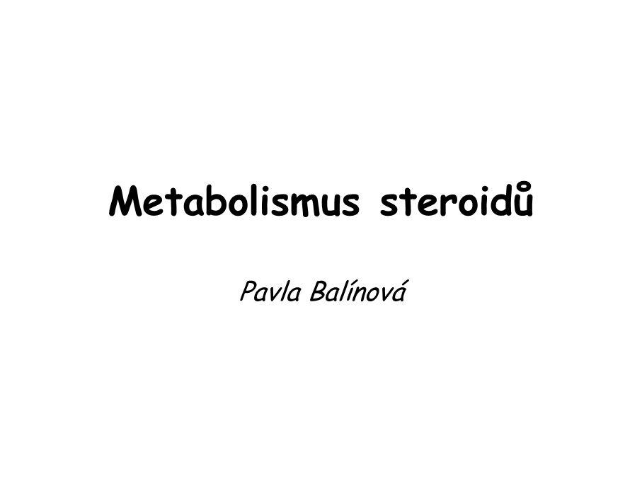 Metabolismus steroidů