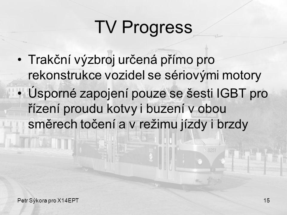 TV Progress Trakční výzbroj určená přímo pro rekonstrukce vozidel se sériovými motory.