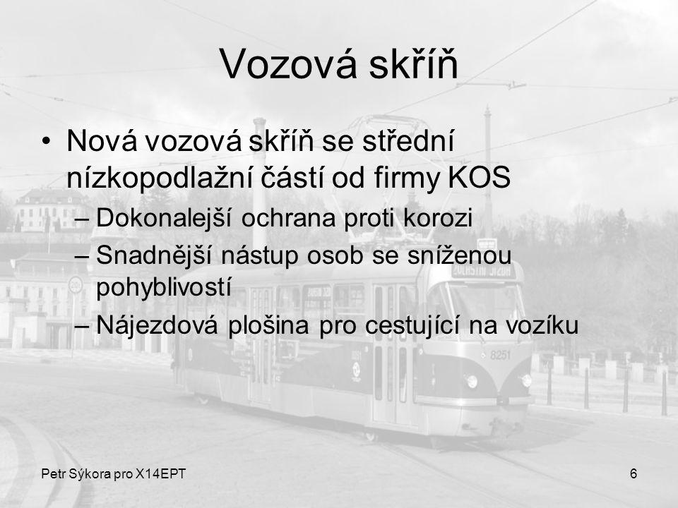 Vozová skříň Nová vozová skříň se střední nízkopodlažní částí od firmy KOS. Dokonalejší ochrana proti korozi.
