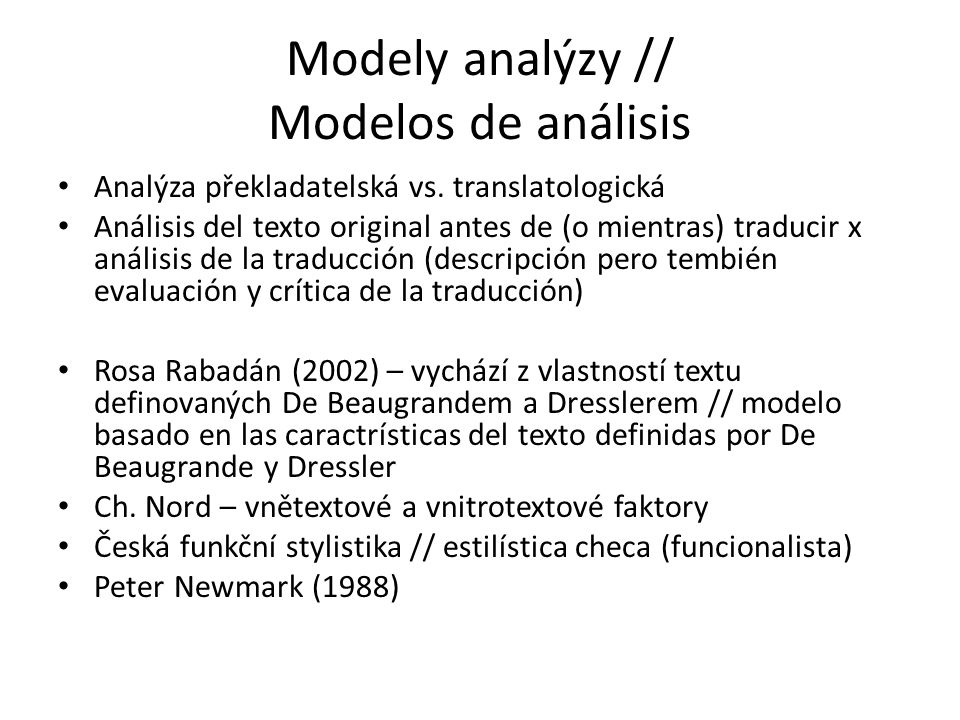 Modely analýzy // Modelos de análisis