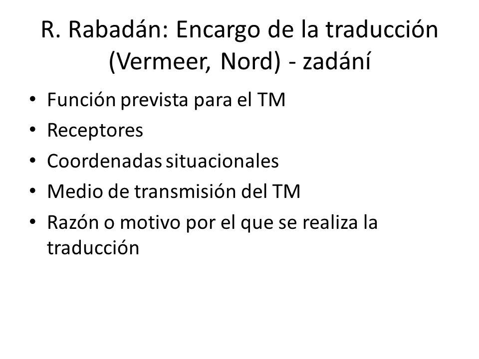 R. Rabadán: Encargo de la traducción (Vermeer, Nord) - zadání