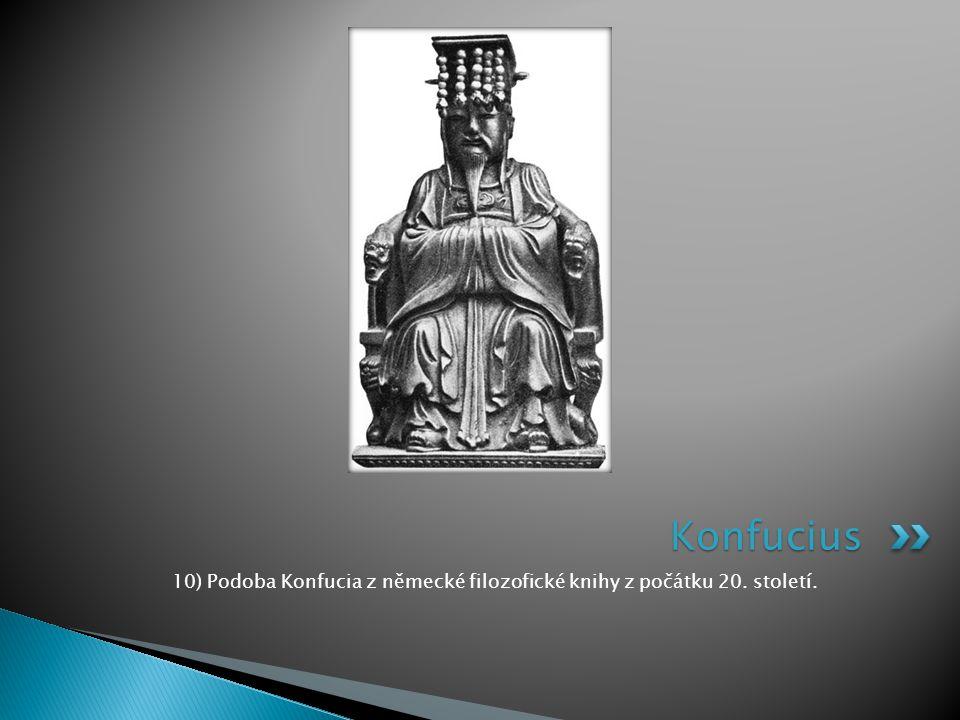 10) Podoba Konfucia z německé filozofické knihy z počátku 20. století.