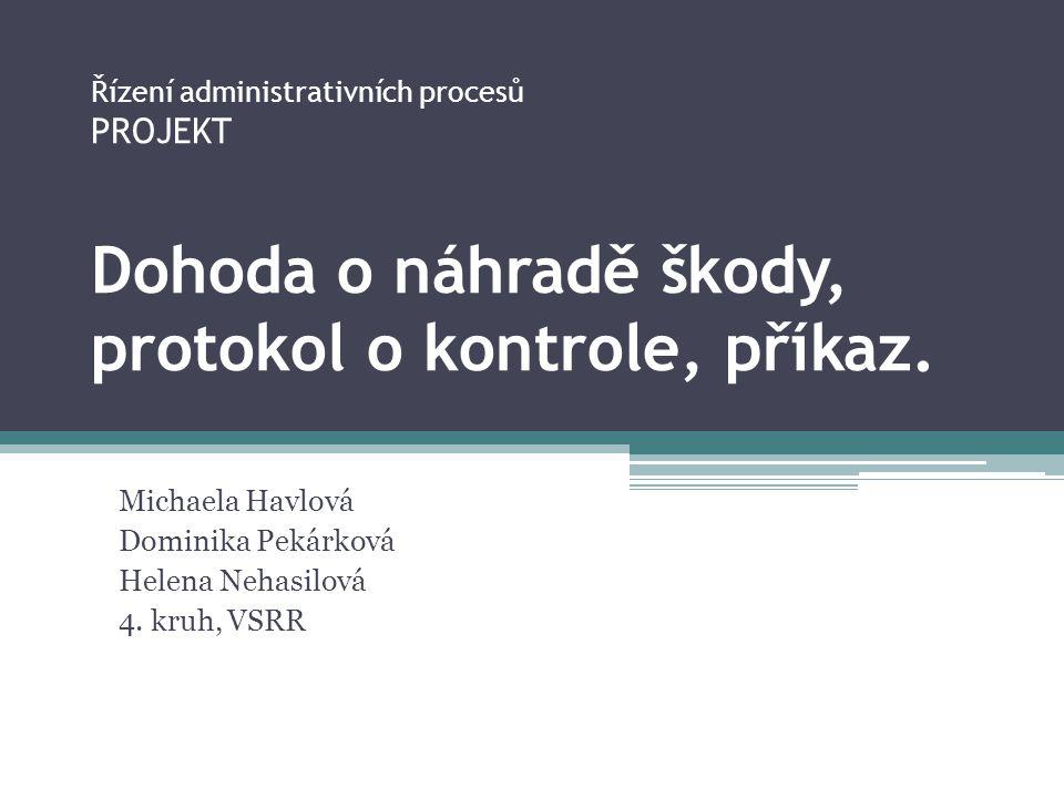 Michaela Havlová Dominika Pekárková Helena Nehasilová 4. kruh, VSRR