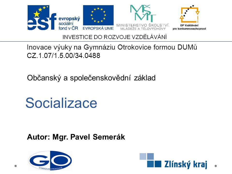 Socializace Občanský a společenskovědní základ