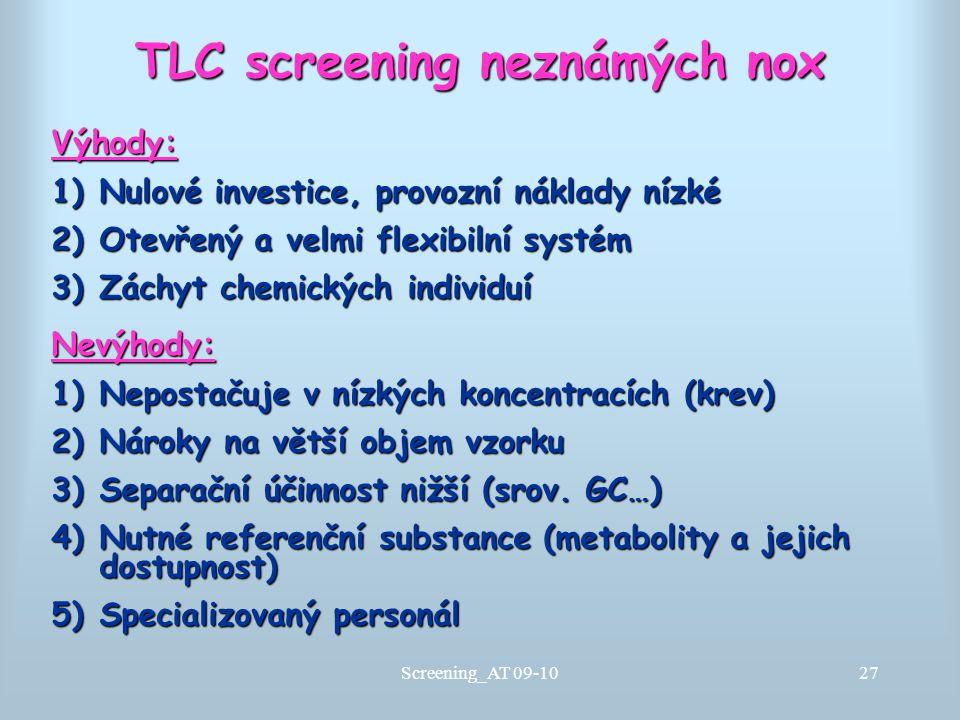 TLC screening neznámých nox