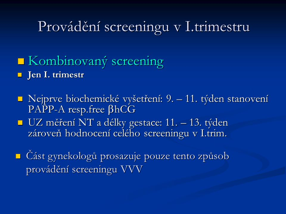 Provádění screeningu v I.trimestru