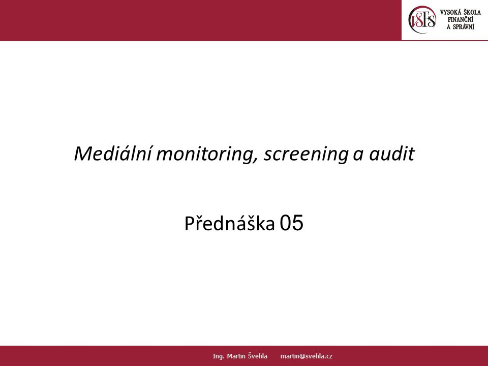 Mediální monitoring, screening a audit