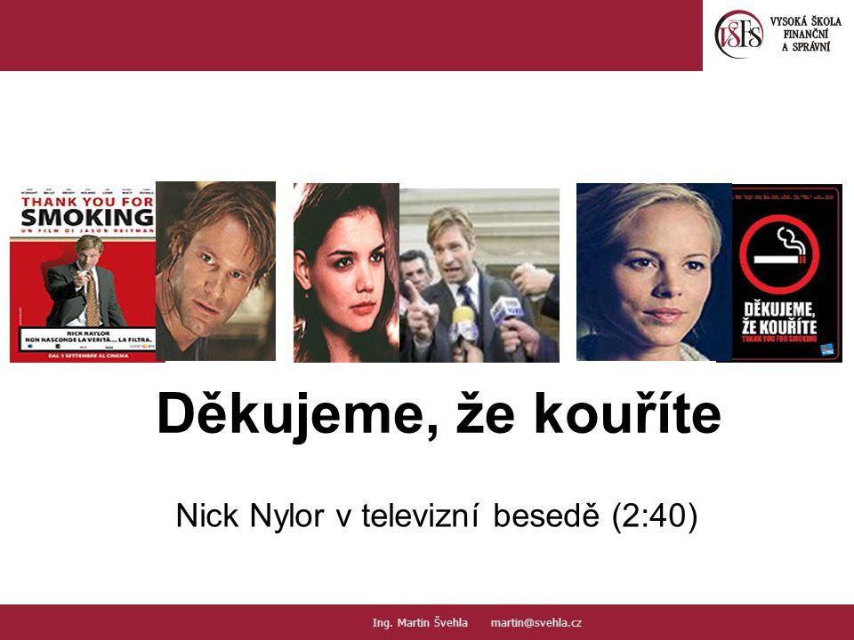 Nick Nylor v televizní besedě (2:40)