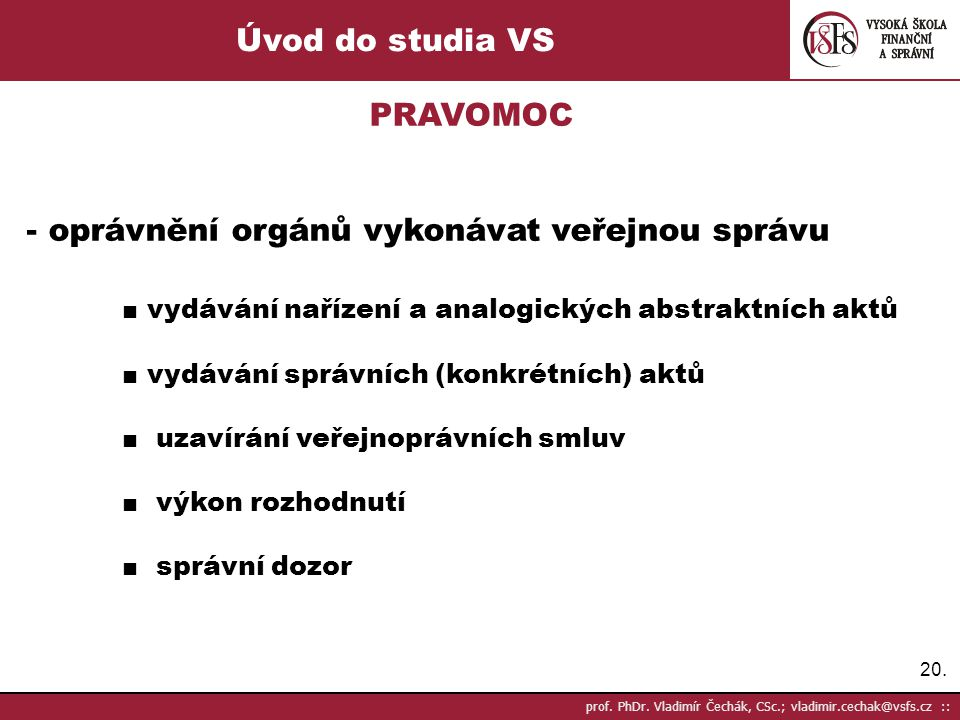 Úvod do studia VS PRAVOMOC