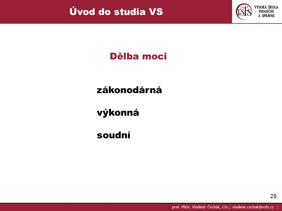 Úvod do studia VS Dělba moci