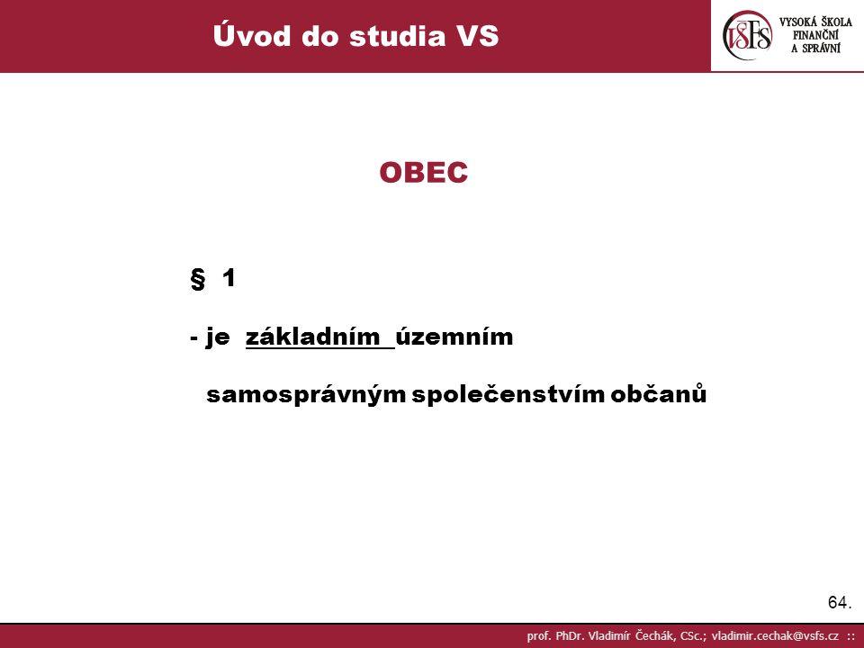 Úvod do studia VS OBEC § 1 - je základním územním