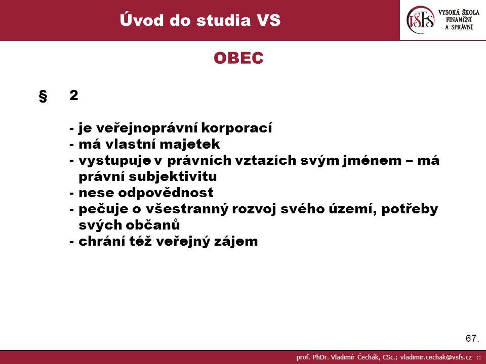 Úvod do studia VS OBEC § 2 - je veřejnoprávní korporací