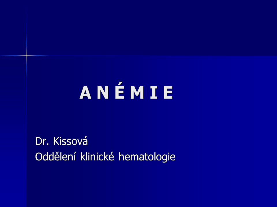 Dr. Kissová Oddělení klinické hematologie