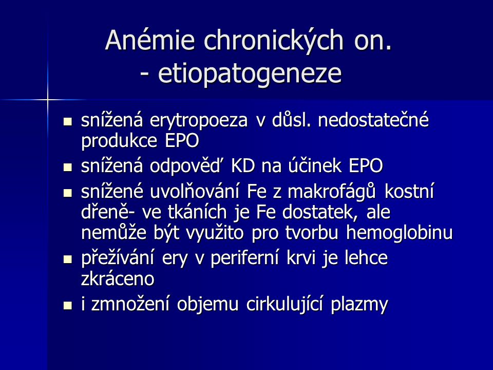 Anémie chronických on. - etiopatogeneze