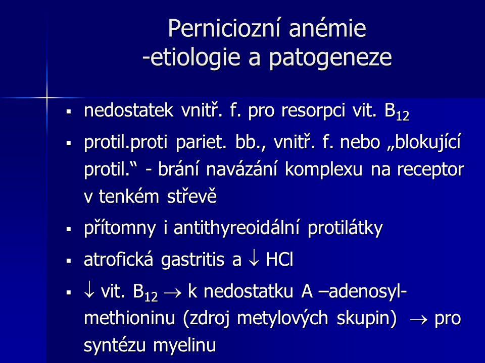 Perniciozní anémie -etiologie a patogeneze