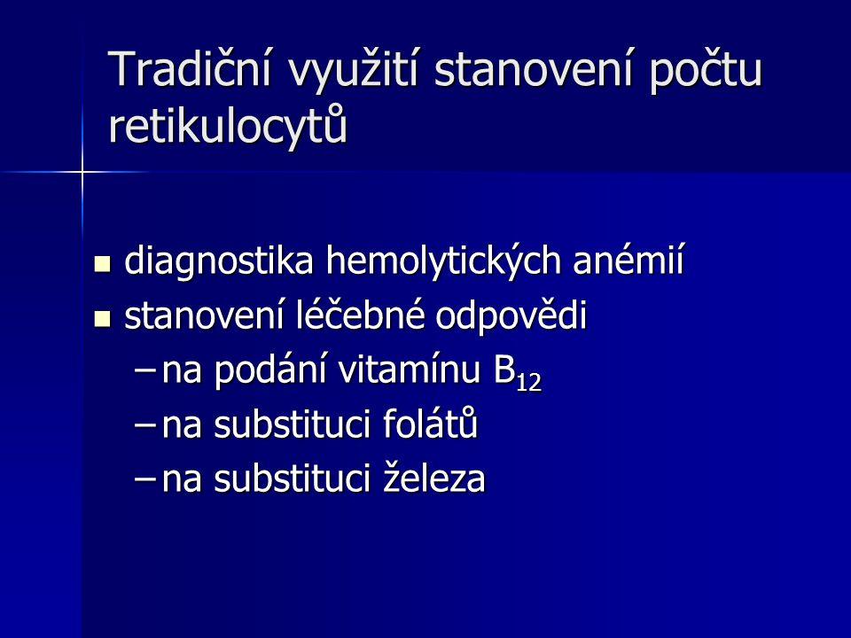 Tradiční využití stanovení počtu retikulocytů