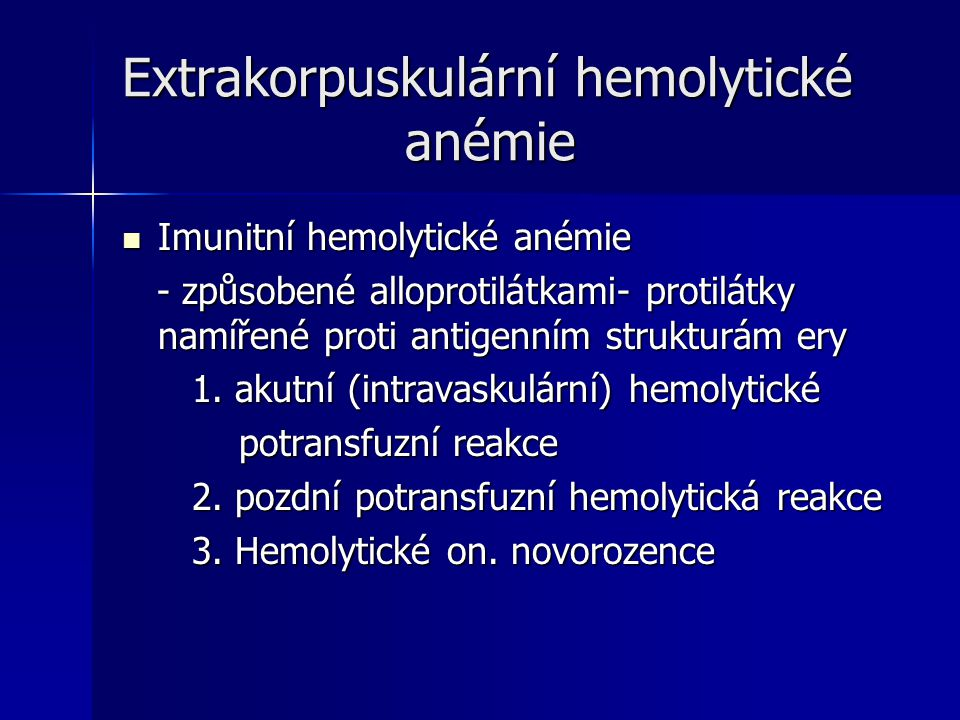 Extrakorpuskulární hemolytické anémie