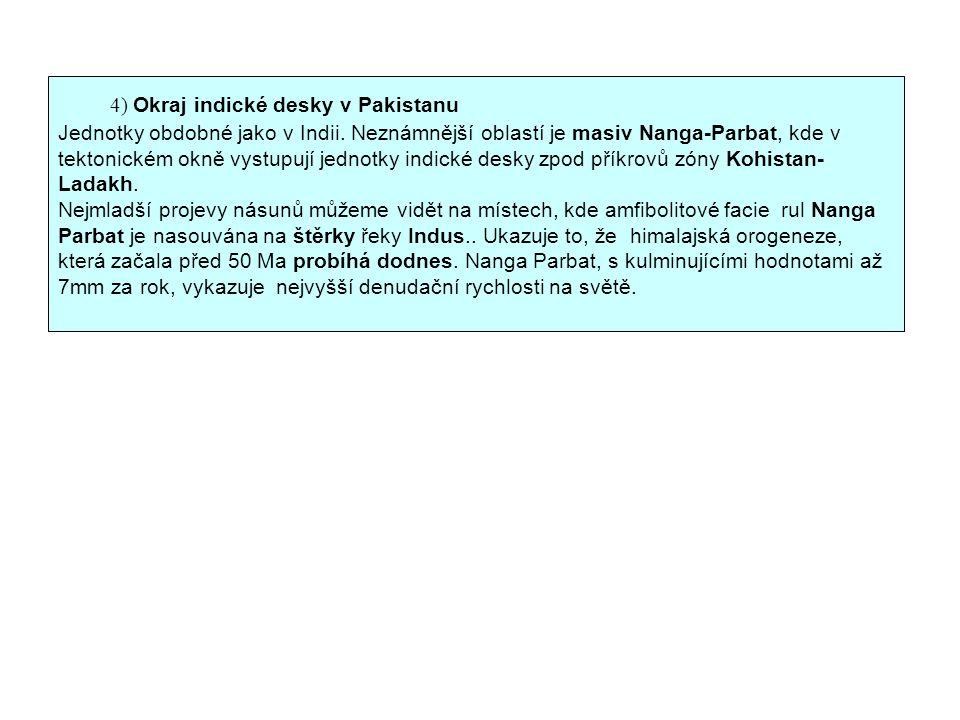 4) Okraj indické desky v Pakistanu